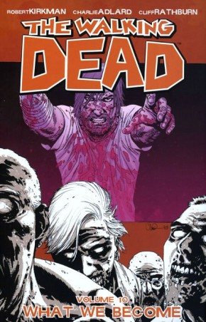 WALKING DEAD VOLUME 10 WHAT WE BECOME GRAPHIC NOVEL