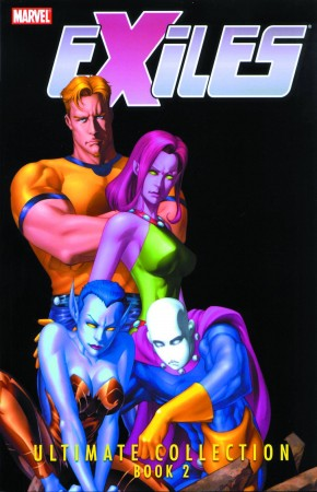 EXILES ULTIMATE COLLECTION BOOK 2 GRAPHIC NOVEL