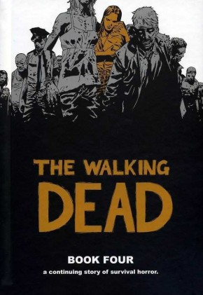 WALKING DEAD VOLUME 4 HARDCOVER