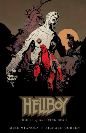 HELLBOY HOUSE OF THE LIVING DEAD HARDCOVER