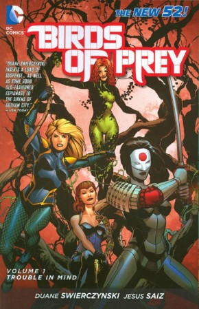 BIRDS OF PREY VOLUME 1 TROUBLE IN MIND GRAPHIC NOVEL