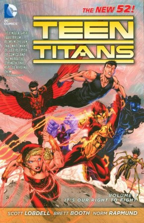 TEEN TITANS VOLUME 1 ITS OUR RIGHT TO FIGHT GRAPHIC NOVEL