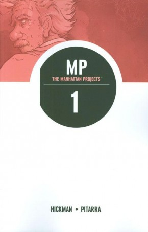 THE MANHATTAN PROJECTS VOLUME 1 SCIENCE BAD GRAPHIC NOVEL
