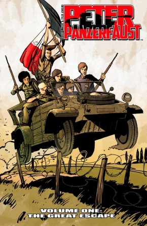 PETER PANZERFAUST VOLUME 1 THE GREAT ESCAPE GRAPHIC NOVEL