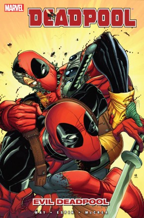 DEADPOOL VOLUME 10 EVIL DEADPOOL GRAPHIC NOVEL