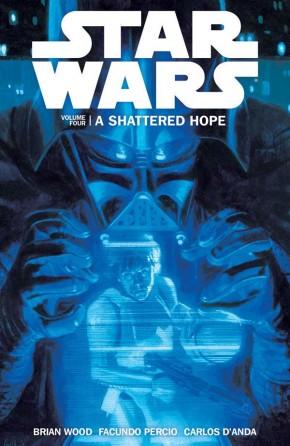 STAR WARS VOLUME 4 SHATTERED HOPE GRAPHIC NOVEL
