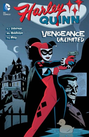 HARLEY QUINN VENGEANCE UNLIMITED GRAPHIC NOVEL