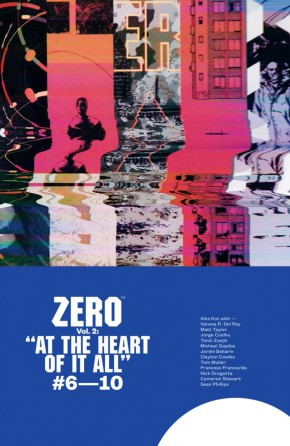 ZERO VOLUME 2 AT THE HEART OF IT ALL GRAPHIC NOVEL