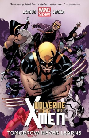 WOLVERINE AND THE X-MEN VOLUME 1 TOMORROW NEVER LEARNS GRAPHIC NOVEL