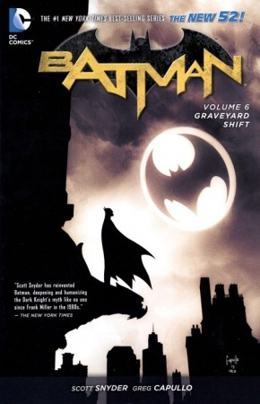 BATMAN VOLUME 6 THE GRAVEYARD SHIFT GRAPHIC NOVEL