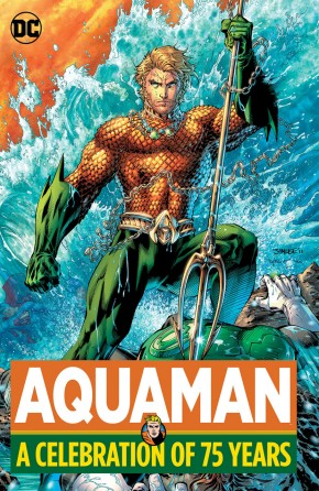 AQUAMAN A CELEBRATION OF 75 YEARS HARDCOVER