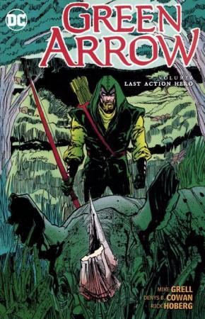 GREEN ARROW VOLUME 6 LAST ACTION HERO GRAPHIC NOVEL