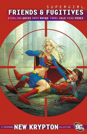 SUPERGIRL FRIENDS AND FUGITIVES GRAPHIC NOVEL (NEW EDITION)