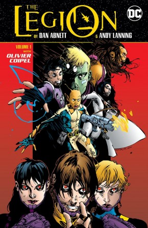 LEGION BY DAN ABNETT AND ANDY LANNING VOLUME 1 GRAPHIC NOVEL
