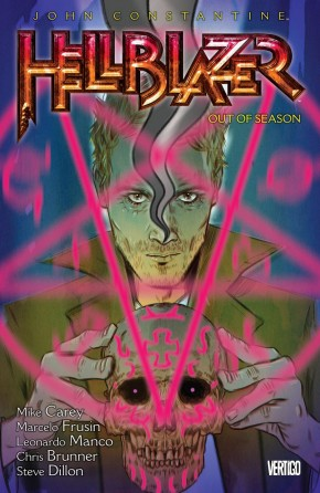 HELLBLAZER VOLUME 17 OUT OF SEASON GRAPHIC NOVEL