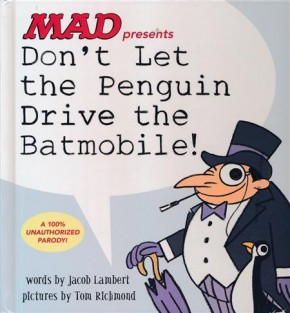 DONT LET THE PENGUIN DRIVE THE BATMOBILE HARDCOVER New Hardback