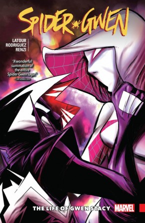 SPIDER-GWEN VOLUME 6 THE LIFE OF GWEN STACY GRAPHIC NOVEL