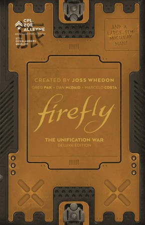 FIREFLY THE UNIFICATION WAR DELUXE EDITION HARDCOVER
