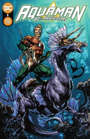 AQUAMAN 80TH ANNIVERSARY 100-PAGE SUPER SPECTACULAR #1 COVER A IVAN REIS & JOE PRADO