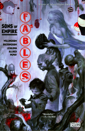 FABLES VOLUME 9 SONS OF EMPIRE GRAPHIC NOVEL