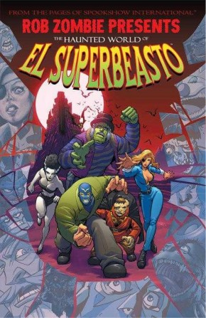 ROB ZOMBIE PRESENTS THE HAUNTED WORLD OF EL SUPERBEASTO GRAPHIC NOVEL