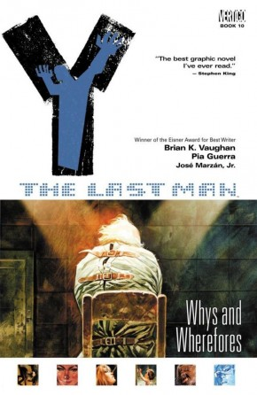 Y THE LAST MAN VOLUME 10 WHYS AND WHEREFORES GRAPHIC NOVEL