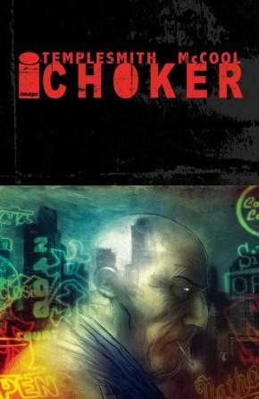 CHOKER VOLUME 1 GRAPHIC NOVEL