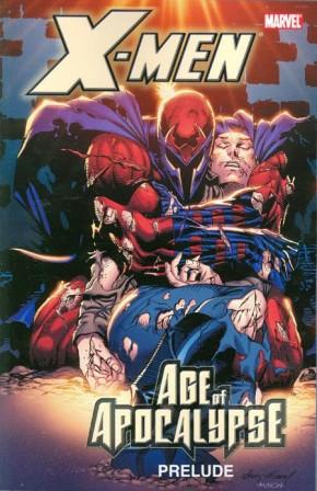 X-MEN AGE OF APOCALYPSE PRELUDE GRAPHIC NOVEL