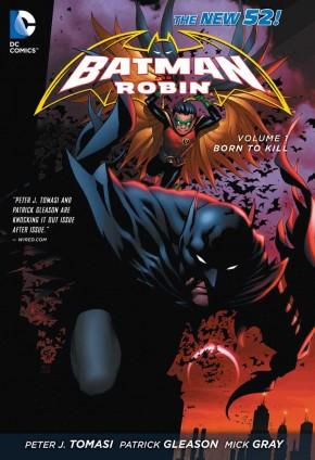 BATMAN AND ROBIN VOLUME 1 BORN TO KILL GRAPHIC NOVEL