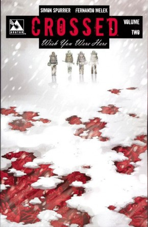 CROSSED WISH YOU WERE HERE VOLUME 2 GRAPHIC NOVEL