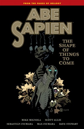 ABE SAPIEN VOLUME 4 THE SHAPE OF THINGS TO COME GRAPHIC NOVEL