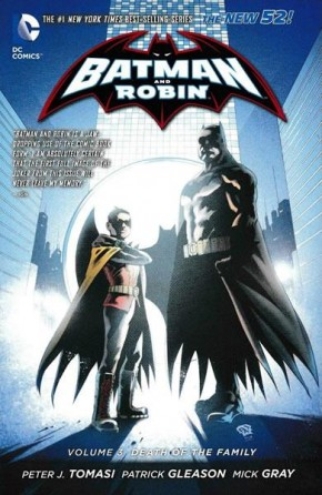 BATMAN AND ROBIN VOLUME 3 DEATH OF THE FAMILY GRAPHIC NOVEL
