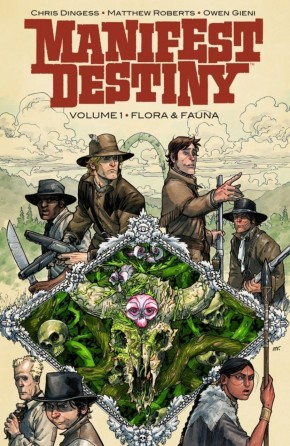 MANIFEST DESTINY VOLUME 1 FLORA AND FAUNA GRAPHIC NOVEL