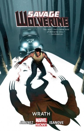 SAVAGE WOLVERINE VOLUME 3 WRATH HARDCOVER