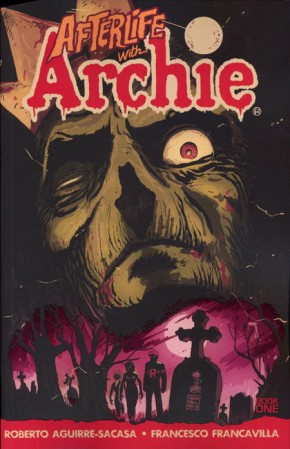 AFTERLIFE WITH ARCHIE VOLUME 1 ESCAPE FROM RIVERDALE GRAPHIC NOVEL