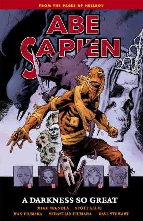 ABE SAPIEN VOLUME 6 DARKNESS SO GREAT GRAPHIC NOVEL