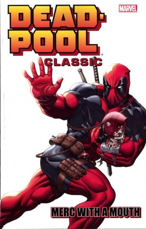 DEADPOOL CLASSIC VOLUME 11 MERC WITH A MOUTH GRAPHIC NOVEL