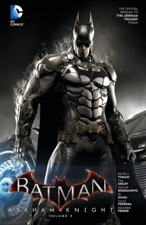BATMAN ARKHAM KNIGHT VOLUME 3 HARDCOVER