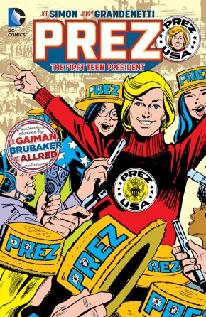 PREZ THE FIRST TEENAGE PRESIDENT GRAPHIC NOVEL