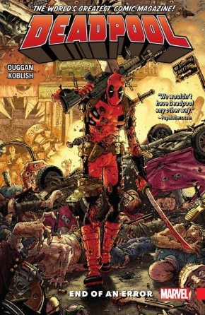 DEADPOOL WORLDS GREATEST VOLUME 2 END OF AN ERROR GRAPHIC NOVEL