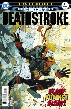 DEATHSTROKE #18 (2016 SERIES)
