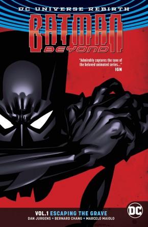 BATMAN BEYOND VOLUME 1 ESCAPING THE GRAVE GRAPHIC NOVEL