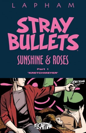 STRAY BULLETS SUNSHINE AND ROSES VOLUME 1 KRETCHMEYER GRAPHIC NOVEL