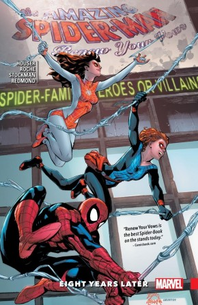 AMAZING SPIDER-MAN RENEW YOUR VOWS VOLUME 3 EIGHT YEARS LATER GRAPHIC NOVEL