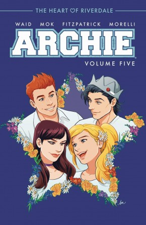 ARCHIE VOLUME 5 THE HEART OF RIVERDALE GRAPHIC NOVEL
