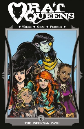 RAT QUEENS VOLUME 6 THE INFERNAL PATH GRAPHIC NOVEL