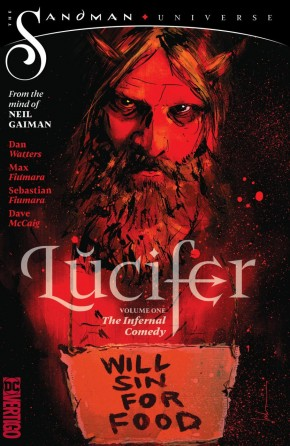LUCIFER VOLUME 1 THE INFERNAL COMEDY GRAPHIC NOVEL