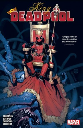KING DEADPOOL VOLUME 1 HAIL TO THE KING GRAPHIC NOVEL