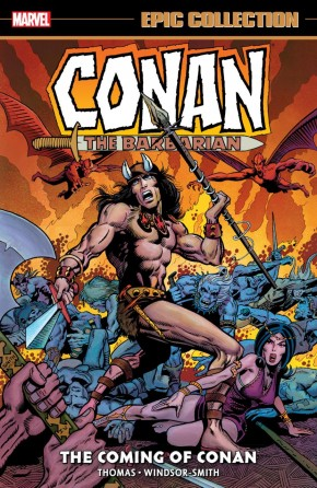 CONAN THE BARBARIAN THE ORIGINAL MARVEL YEARS EPIC COLLECTION THE COMING OF CONAN GRAPHIC NOVEL