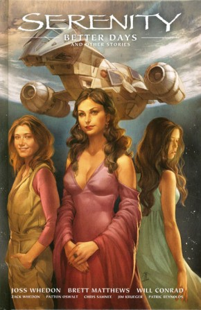 SERENITY VOLUME 2 BETTER DAYS AND OTHER STORIES HARDCOVER